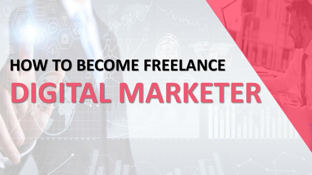 How to become a freelance digital marketer digitalminds.pk
