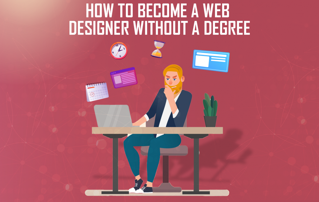 How to become a web designer without a degree