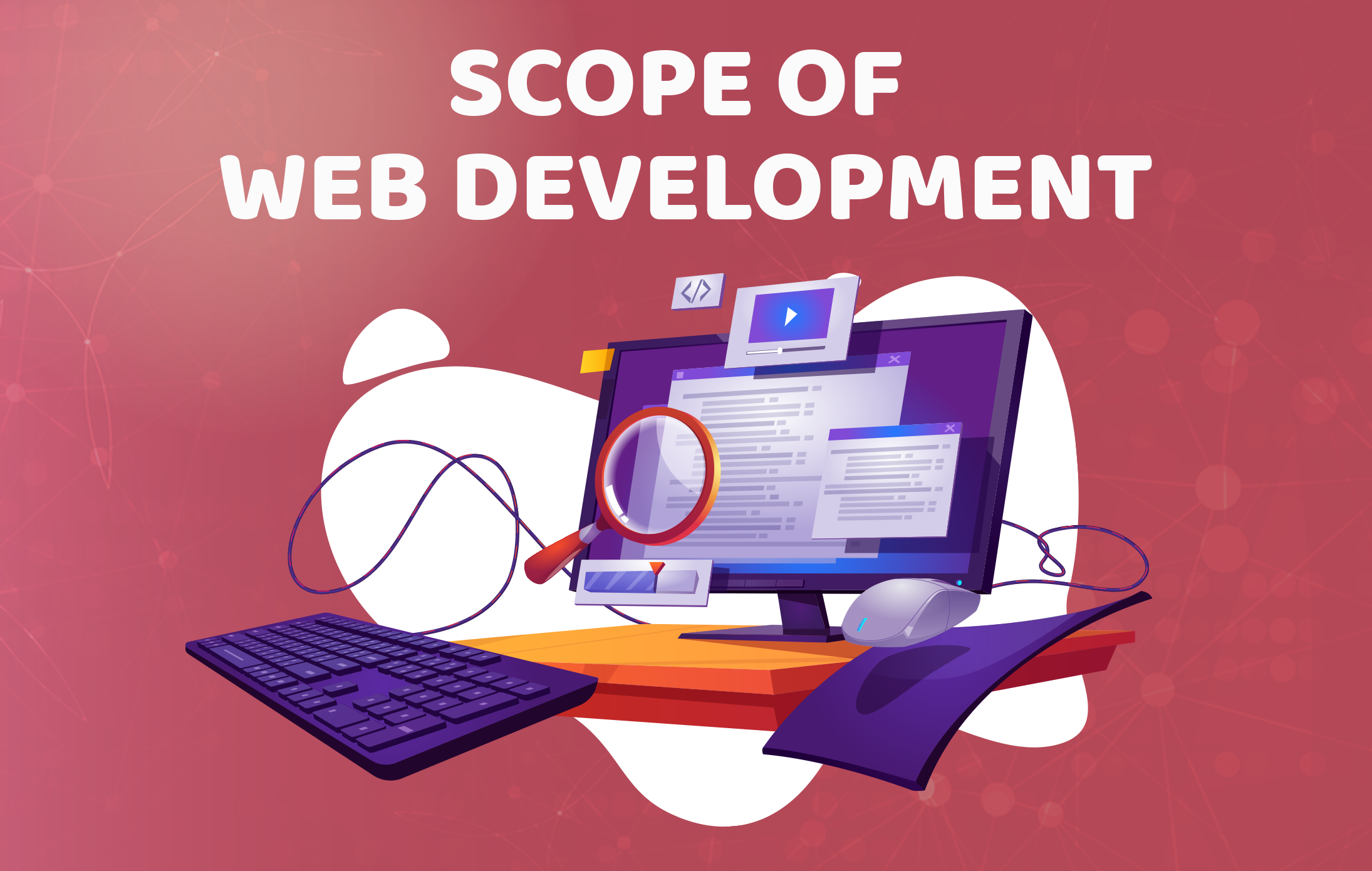 Scope of web development